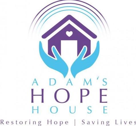 Adam's Hope House: Restoring Hope, Saving Lives